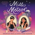 Miss Meteor Lib/E Cover Image
