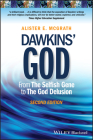 Dawkins' God: From the Selfish Gene to the God Delusion Cover Image