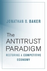 The Antitrust Paradigm: Restoring a Competitive Economy Cover Image
