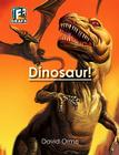 Dinosaur! (Fact to Fiction (Library)) Cover Image