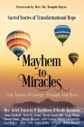 Mayhem to Miracles: Sacred Stories of Transformational Hope Cover Image