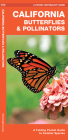 California Butterflies & Pollinators: A Folding Pocket Guide to Familiar Species Cover Image