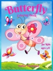 Butterfly Coloring Book for Kids age 3-8: Amazing & Cute Butterfly for Girls & Boys Coloring Age 3-8 4-8 Adorable Designs for Children Best Gift Idea Cover Image