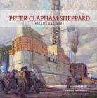 Peter Clapham Sheppard: His Life and Work Cover Image