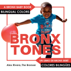 Bronxtones (Bronx Baby) Cover Image