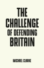 The Challenge of Defending Britain (Pocket Politics) Cover Image
