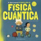 Mi Primer Libro de Fisica Cuantica Cover Image