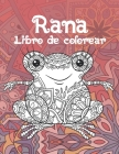 Rana - Libro de colorear Cover Image