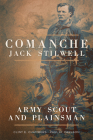 Comanche Jack Stilwell: Army Scout and Plainsman Cover Image