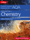 Collins Student Support Materials for AQA – A Level/AS Chemistry Support Materials year 1, Inorganic Chemistry and Relevant Physical Chemistry Topics Cover Image