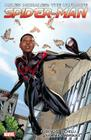 Miles Morales: Ultimate Spider-Man Ultimate Collection Book 1 Cover Image