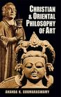 Christian and Oriental Philosophy of Art Cover Image