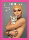 Queer Icons and Their Cats Cover Image