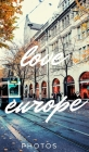 Love Europe Photos Cover Image