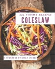 222 Yummy Coleslaw Recipes: A Yummy Coleslaw Cookbook for Your Gathering Cover Image