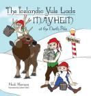 The Icelandic Yule Lads Mayhem at the North Pole Cover Image