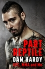 Part Reptile: UFC, MMA and Me Cover Image
