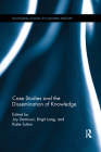 Case Studies and the Dissemination of Knowledge (Routledge Studies in Cultural History #36) Cover Image