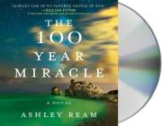 The 100 Year Miracle Cover Image