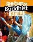 Celebrating Buddhist Festivals Cover Image
