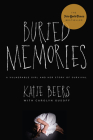 Buried Memories: A Vulnerable Girl and Her Story of Survival Cover Image