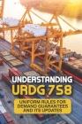Understanding URDG 758: Uniform Rules for Demand Guarantees And Its Updates: Urdg 758 Book Cover Image