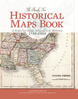 The Family Tree Historical Maps Book: A State-By-State Atlas of U.S. History, 1790-1900 Cover Image