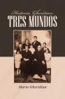 Historia Gheridian Tres Mundos Cover Image