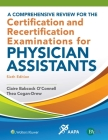 A Comprehensive Review for the Certification and Recertification Examinations for Physician Assistants Cover Image