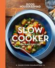 Good Housekeeping Slow Cooker, 5: Quick-Prep Recipes (Good Food Guaranteed #5) Cover Image