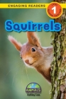 Squirrels: Animals That Make a Difference! (Engaging Readers, Level 1) Cover Image