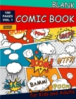 Blank Comic Book for Kids and Adults: 100 Fun and Unique Templates, 8.5