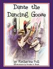 Dante the Dancing Goose Cover Image