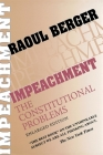 Impeachment: The Constitutional Problems, Enlarged Edition (Enlarged) Cover Image