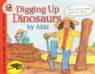 Digging Up Dinosaurs (Let's-Read-and-Find-Out Science 2) Cover Image