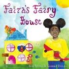 Faith's Fairy House Cover Image
