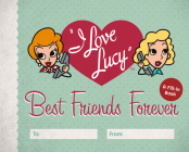 I Love Lucy: Best Friends Forever: A Fill-In Book Cover Image