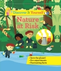 Discover It Yourself: Nature At Risk Cover Image