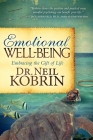 Emotional Well-Being: Embracing the Gift of Life Cover Image