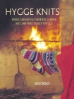 Hygge Knits: Nordic and Fair Isle Sweaters, Scarves, Hats, and More to Keep You Cozy Cover Image