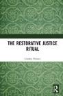 The Restorative Justice Ritual Cover Image