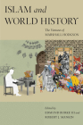 Islam and World History: The Ventures of Marshall Hodgson (Silk Roads) Cover Image