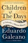 Children of the Days: A Calendar of Human History Cover Image