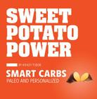 Sweet Potato Power: Smart Carbs: Paleo and Personalized Cover Image