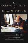The Collected Plays of Chaim Potok Cover Image