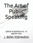 The Art of Public Speaking: spécial annotations by: le papillon bleu Cover Image
