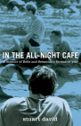 In the All-Night Café: A Memoir of Belle and Sebastian's Formative Year Cover Image