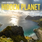 Chris Burkard Hidden Planet 2021 Wall Calendar Cover Image
