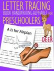 Letter Tracing Book Handwriting Alphabet for Preschoolers Deer: Letter Tracing Book Practice for Kids Ages 3+ Alphabet Writing Practice Handwriting Wo Cover Image