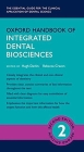 Oxford Handbook of Integrated Dental Biosciences Cover Image